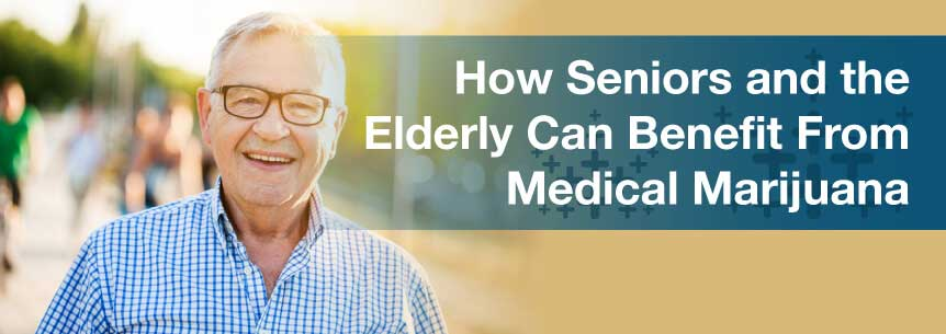 What Seniors Should Know About Medical Marijuana: